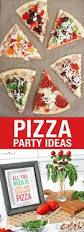 Buffet Dinner Ideas by Pizza Party Ideas Best Tips For A Making A Pizza Bar