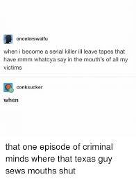 Criminal Minds Meme - 25 best memes about criminal minds criminal minds memes