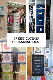 Ideas To Organize Kids Room by The 25 Best Organize Kids Clothes Ideas On Pinterest Kids