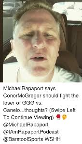 michaelrapaport says conormcgregor should fight the loser of ggg vs