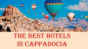 the best hotels in cappadocia turkey youtube