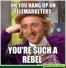 Telemarketer Meme - telemarketing the malcolm auld blog
