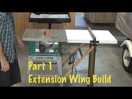 craftsman sliding table saw extend rip capacity from 12 to 40 extension wing build 1 of 2