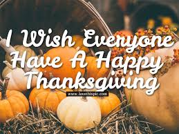i wish everyone a happy thanksgiving pictures photos and