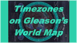 World Map Flat by Timezones On Gleasons World Map Flat Earth Youtube