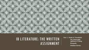 ib literature the written assignment ppt video online download
