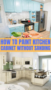can i paint kitchen cabinets without sanding 8 steps how to paint kitchen cabinets without sanding