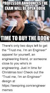 Buy All The Books Meme - professorannouncesthe exam will open book time to buy the book