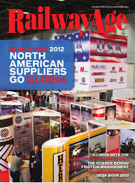 oct 2012 railway age magazine by railway age issuu