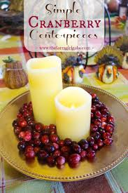 ideas for thanksgiving centerpieces the 25 best cranberry centerpiece ideas on pinterest november