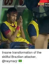 Brazilian Memes - 90minfootball direto spor jogo de prepa insane transformation of the