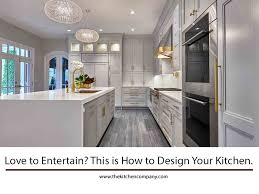 what is the best kitchen design to entertain this is how to design your kitchen the