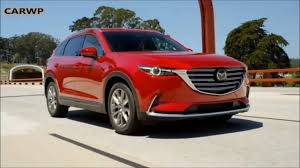mazda range of vehicles mazda cx 9 2016 mazda youtube