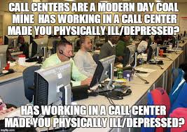Call Center Meme - image tagged in call center imgflip