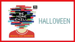 halloween u2014 be more chill lyric video ocr youtube