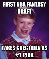 Fantasy Basketball Memes - first nba fantasy draft takes greg oden as sports pinterest
