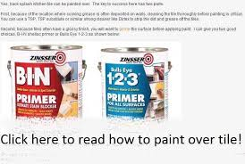 Can I Paint Over Kitchen Tiles - painting tile the home depot community