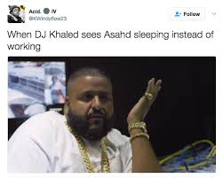 Meme Dj - these hilariously adorable dj khaled asahd memes will brighten