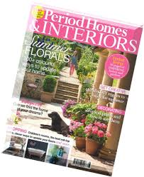 period homes and interiors period homes interiors august 2016
