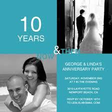 tenth anniversary ideas 10th anniversary invitation wording