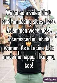 Dating A Latina Meme - a video that said on dating sites east asian men were most