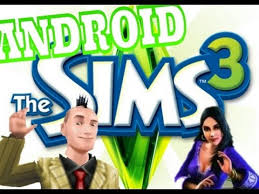 sims 3 free android the sims 3 free android