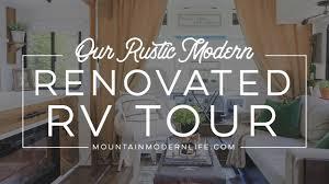 renovated rv rustic modern renovated rv tour youtube