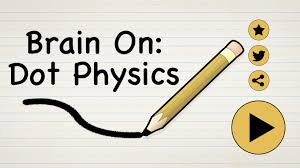 brain on dot physics android apps on google play