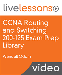 ccna routing and switching 200 125 exam prep livelessons library