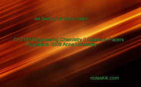 cy2161 engineering chemistry ii question papers regulation 2008