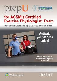 prepu for acsm u0027s certified exercise physiologist exam