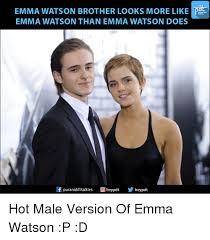 Emma Watson Meme - emma watson brother looks more like pdl emma watson than emma watson
