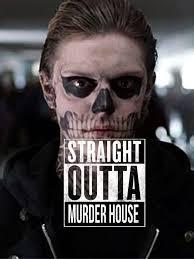 Murder Meme - american horror story meme straight outta murder house on bingememe
