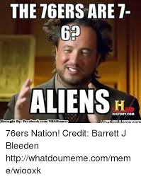 Ebook Meme - the 76ers are 7 aliens history com anbahumor brought by fac ebook
