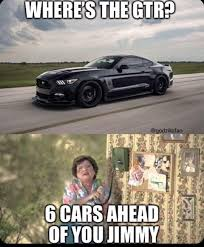Gtr Meme - to all the mustang owners out there ford mustang nissan
