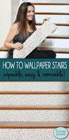 Non Permanent Wallpaper How To Wallpaper Stairs Super Simple Renting And Wallpaper