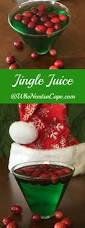 jingle juice the perfect holiday cocktail alcoholic mixed drinks