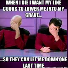 Line Cook Memes - only a true chef will laugh at all 28 of these memes the most