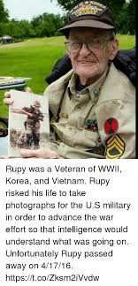 rupy was a veteran of wwii korea and vietnam rupy risked his life