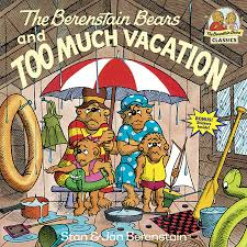 berenstien bears the berenstain bears and much vacation by stan berenstain jan