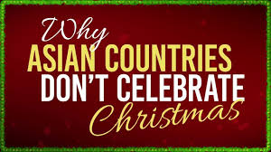 why asian countries don t celebrate