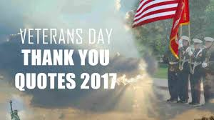 veterans day thank you quotes 2017 happy thanksgiving day 2017