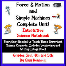 force and motion u0026 simple machines interactive notebook lessons