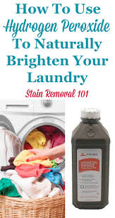 Best Clothing Stain Remover Uses Of Hydrogen Peroxide For Laundry