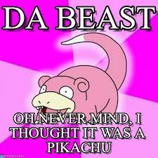 Slowbro Meme - slowbro pikachu meme da beast on memegen