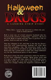 halloween u0026 drugs a landing strip story just plain bob