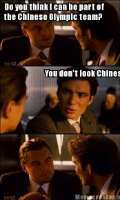 Chinese Meme Generator - meme creator do you think i can be part of the chinese olympic
