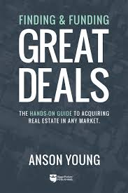 finding and funding great deals the hands on guide to acquiring