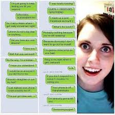 Attached Girlfriend Meme - of messages from overly attached girlfriend