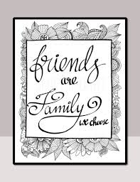 printable mindfulness quotes friends are family we choose printable quote coloring page